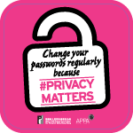 Poster 2: Change your passwords regularly because #PrivacyMatters. Office of the Privacy Commissioner for Personal Data, Hong Kong. APPA.