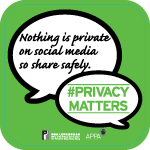 Poster 3: Nothing is private on social media so share safely. #PrivacyMatters. Office of the Privacy Commissioner for Personal Data, Hong Kong. APPA.