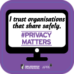 Poster 4: I trust organisations that share safely. #PrivacyMatters. Office of the Privacy Commissioner for Personal Data, Hong Kong. APPA.